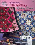 learn to be a wacky wedge quilting wizard linda causee
