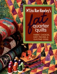 mliss rae hawleys fat quarter