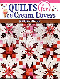 quilts for ice cream lovers janet jones worley