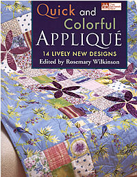 quick and colorful applique 14 lively new designs rosemary wilkinson