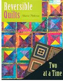 reversible quilts two at a time