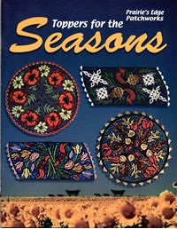toppers for the seasons prairies edge patchworks