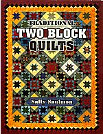 traditional two block quilts sally saulmon
