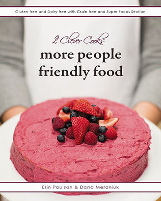 2 Clever Cooks - Cookbook - More People Friendly Food