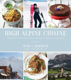 High Alpine Cuisine Cookbook