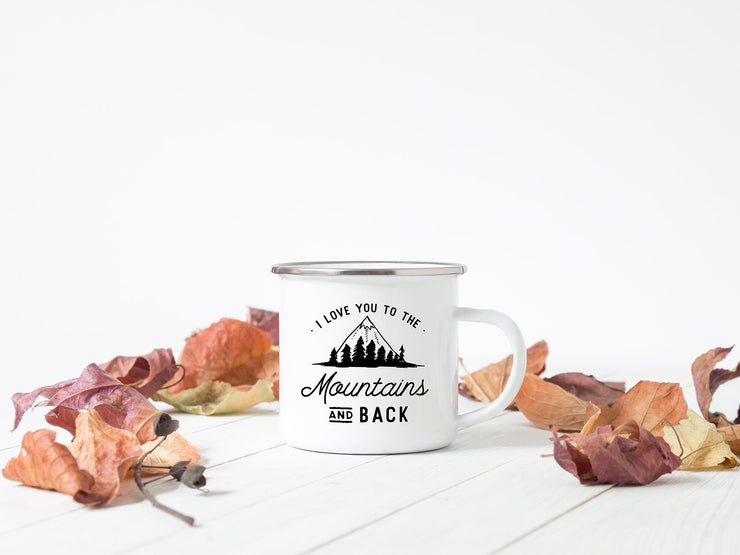 I Love You to the Mountains and Back Personalized Camp Mug #001 by Starboard Press - Starboard Press