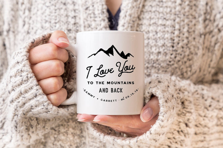 I Love You to the Mountains and Back Personalized Mug #005 by Starboard Press - Starboard Press