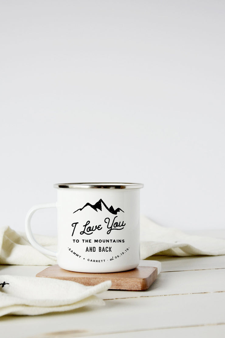 I Love You to the Mountains Camp Mug, Personalized Wedding Favor #004 by Starboard Press - Starboard Press