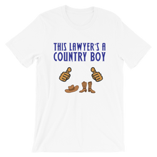 Load image into Gallery viewer, Country Boy Lawyer *Tan Fingers* - Legaltee