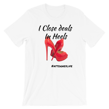 Load image into Gallery viewer, Closing Deals in Heels - Legaltee
