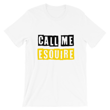 Load image into Gallery viewer, Call Me Esquire - Legaltee