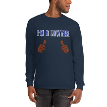 Load image into Gallery viewer, I'm a Lawyer Long Sleeve *brown fingers* - Legaltee
