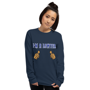 I'm A Lawyer Long Sleeve - Legaltee