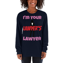 Load image into Gallery viewer, Your Lawyers Lawyer Women Long Sleeve - Legaltee