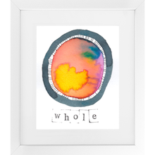 Load image into Gallery viewer, Whole - SoulSpace Oracle print