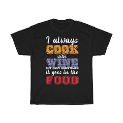 I Always Cook With Wine