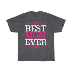 Best mom ever - ShirtShopEurope