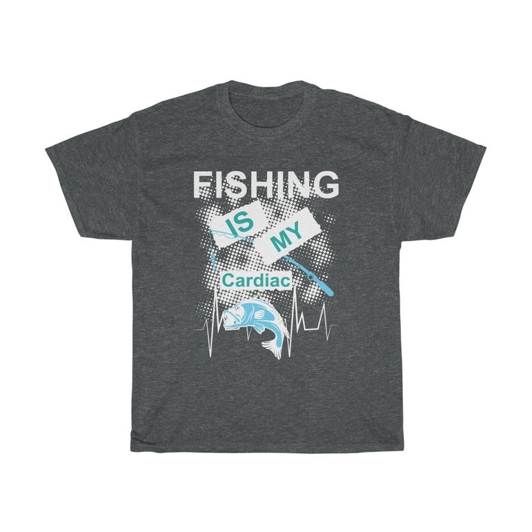 Fishing is my cardiac - ShirtShopEurope