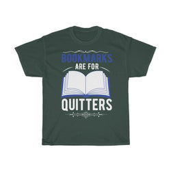 Bookmarks Are For Quitters - ShirtShopEurope