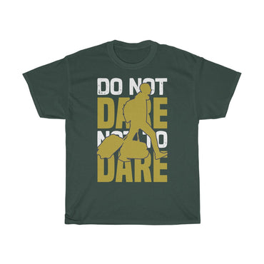 Do Not Dare