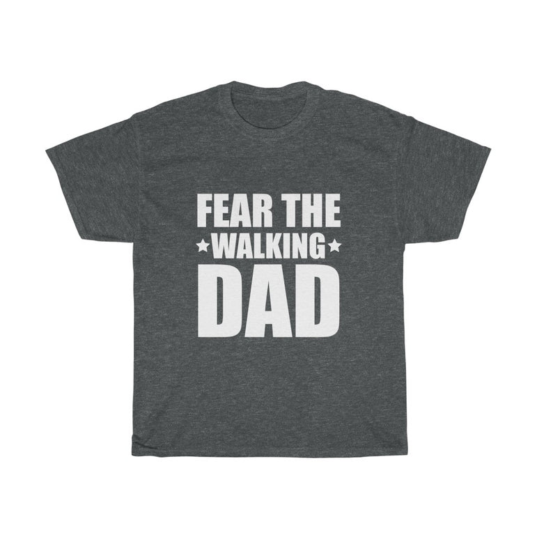 Fear the walking dad - ShirtShopEurope