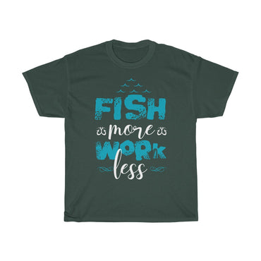 Fish more work less