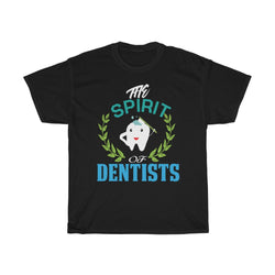 The Spirit Of Dentists