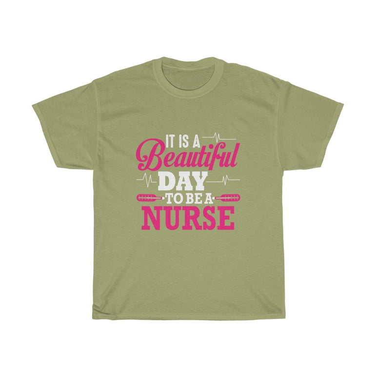 It Is A Beautiful Day To be a Nurse