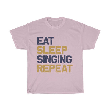 Eat Sleep Singing Repeat