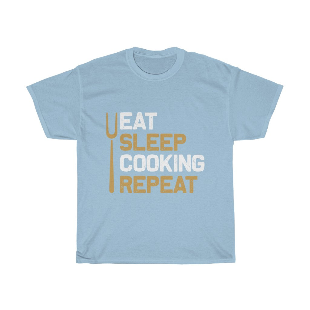 Eat Sleep Cooking Repeat