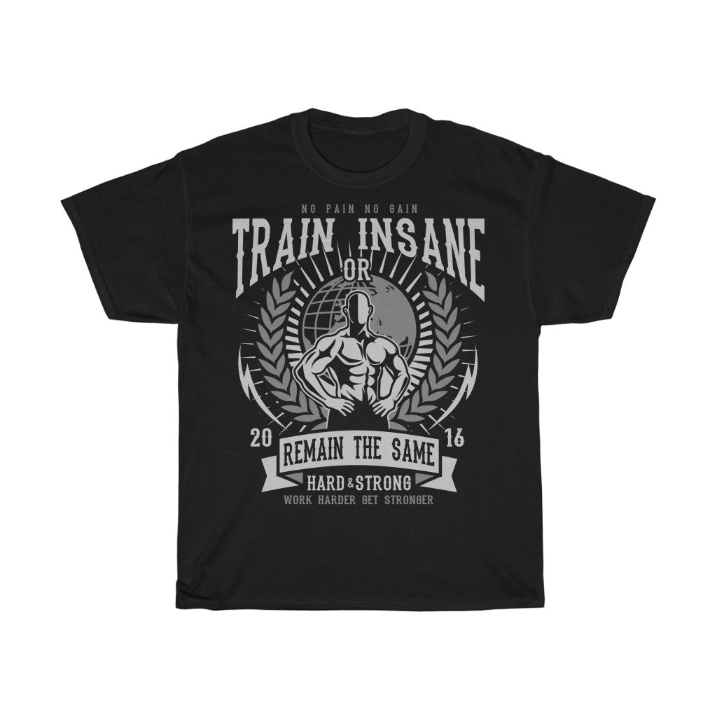 Train insane - ShirtShopEurope