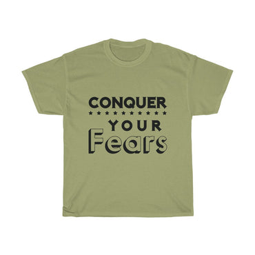 Conquer Your Fears - ShirtShopEurope