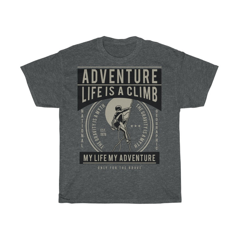 Life is a climb - ShirtShopEurope