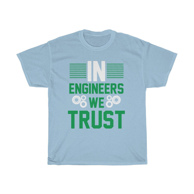 In Engineers we Trust