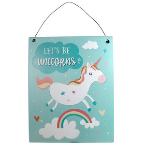 Blue Let's Be Unicorns Metal Sign