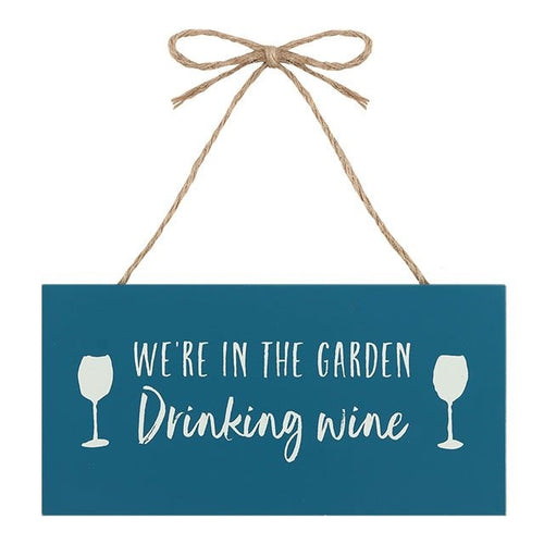 GARDEN DRINKING WINE HANGING GARDEN SIGN
