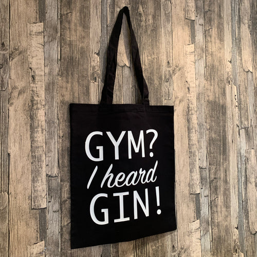 Gym I Heard Gin Print Tote Bag