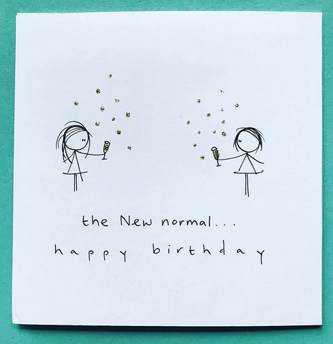 The New Normal Happy Birthday Greeting Card