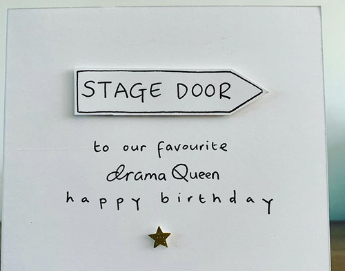 Stage Door Drama Queen Happy Birthday Greeting Card