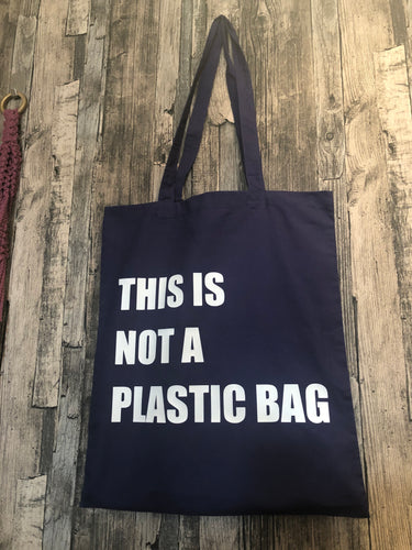 This Is Not A Plastic Bag Tote Bag