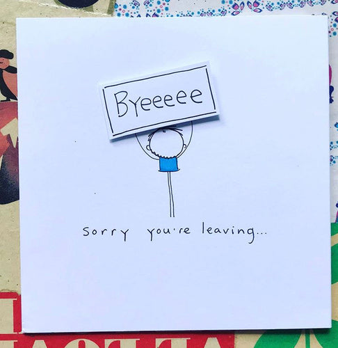 Sorry You're Leaving Greeting Card - WH028