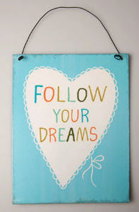 Follow_Your_Dreams_Plaque