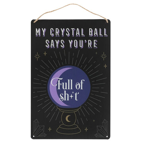 MY CRYSTAL BALL SAYS... METAL SIGN - Miss Pretty London UK Limited