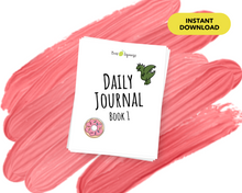 Load image into Gallery viewer, Daily Journal: Book 1 - Instant Download