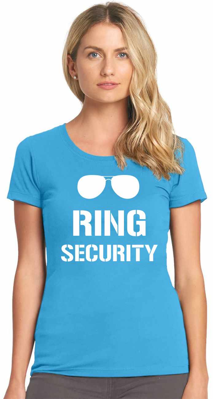 Ring Security on Womens T-Shirt