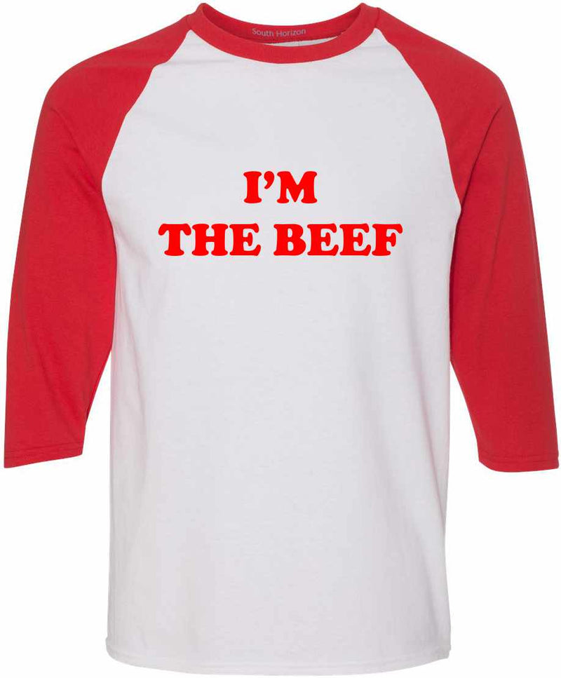 I'm The Beef Baseball Shirt - White/Red / Adult-SM - White/Red / Adult-MD - White/Red / Adult-LG - White/Red / Adult-XL - White/Red / Adult-2X - White/Red / Adult-3X