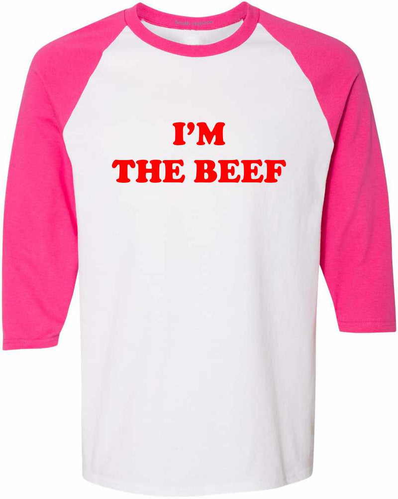 I'm The Beef Baseball Shirt - White/Hot Pink / Adult-SM - White/Hot Pink / Adult-MD - White/Hot Pink / Adult-LG - White/Hot Pink / Adult-XL - White/Hot Pink / Adult-2X - White/Hot Pink / Adult-3X