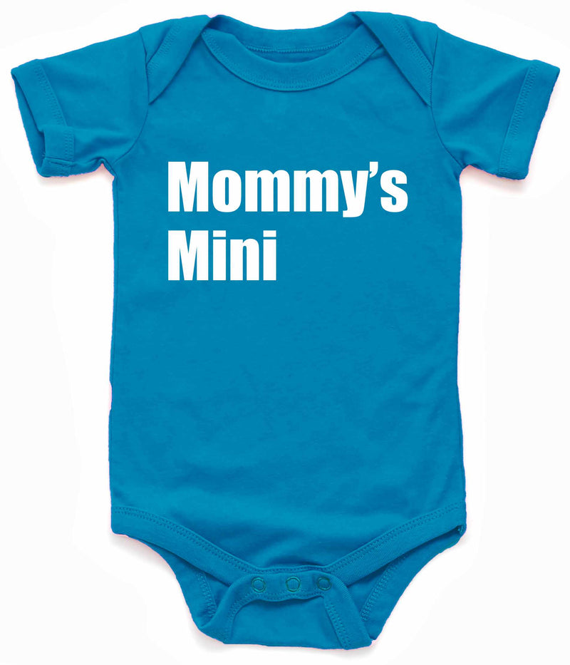 Mommy's Mini Infant BodySuit - Turquoise / NewBorn - Turquoise / 6 Month - Turquoise / 12 Month - Turquoise / 18 Month - Turquoise / 24 Month