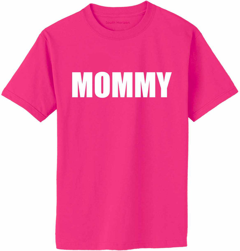 MOMMY Adult T-Shirt