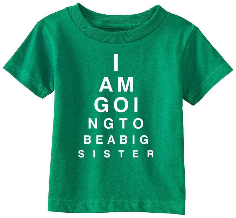 I AM GOING TO BE BIG SISTER EYE CHART Infant/Toddler